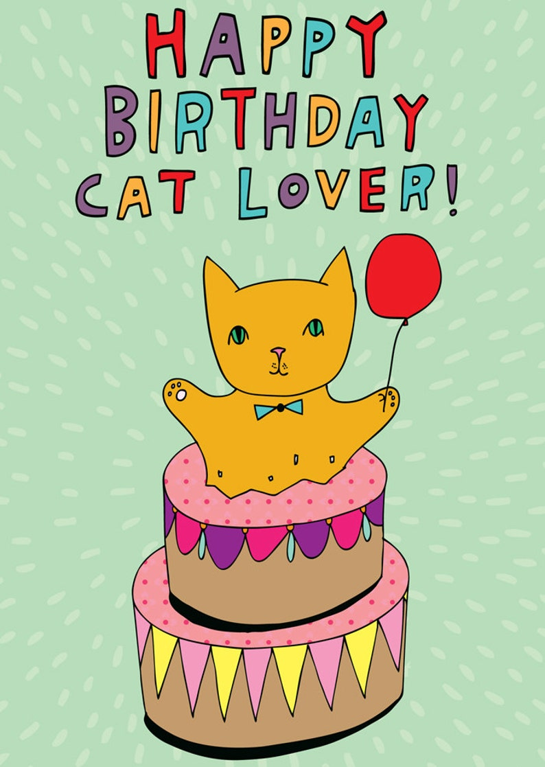 Birthday Card Happy Cat Lover For A