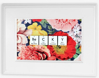 Chemistry Name-Sign//Floral Designs//Personalized Science Gift//Gift Idea//Valentine's Day!