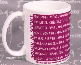 Women in Science Mug//Coffee Cup//Tea Cup//Chemistry//Science Teacher Gift