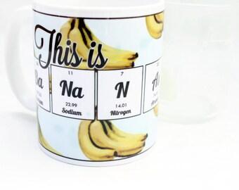 This Mug is Bananas - Coffee, Tea cup - Funny Science Chemistry Periodic Table of Elements - Nerd, Geek Mug