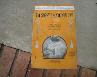 1918   vintage sheet music  (  i'm sorry i made you cry ) WW1 edition