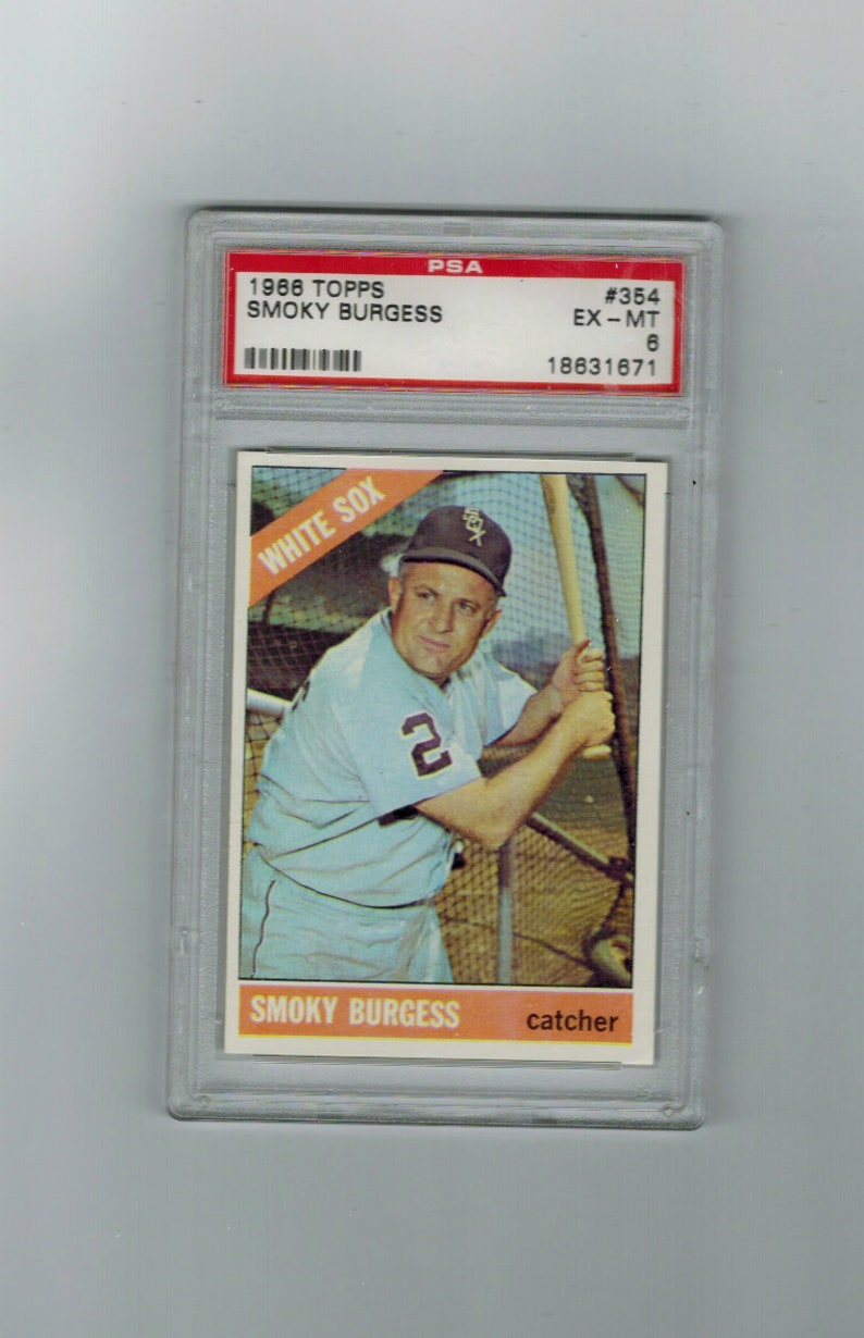 1966 Topps Smoky Burgess 354 White Sox Baseball Card Graded Ex Mt6 By Psa