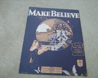 1921 Vintage sheet music ( Make Believe )