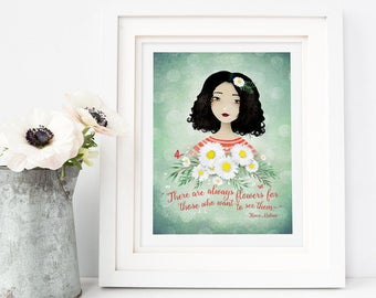 There are always flowers... - Henri Matisse Quote - Deluxe Edition Print - Whimsical Art