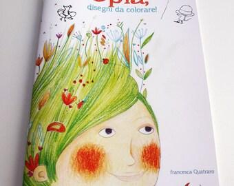 "Coloring book with original illustrations ""Oplà"""