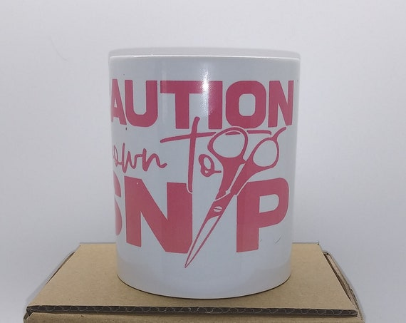 Hair Stylist Coffee Cup,Caution Known to Snip, Designer Mug, Ceramic Cup, Sassy Quote