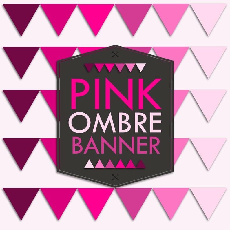 Instant Download Pink Ombre Banner Flag Garland Printable image 0