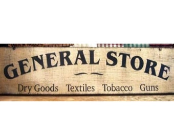 General Store Primitive Wood Sign