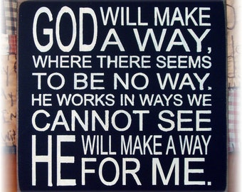 God will make a way where there seems to be no way ...typography wood sign