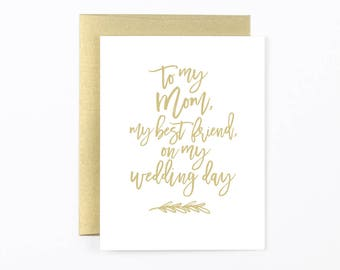 to my mom and best friend wedding card, mother of the bride card, to my mom, mom wedding day card, mom thank you, wedding party card