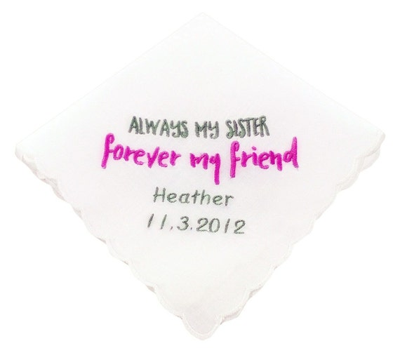 Personalized Always My Sister Wedding Handkerchief - CH203