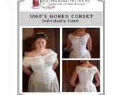 PDF 1860 39 s Gored Corset Pattern - SIZE SMALL - Historical Sewing Pattern Individually Sized, Dickens, Gettysburg, Civil War, Romantic Eras