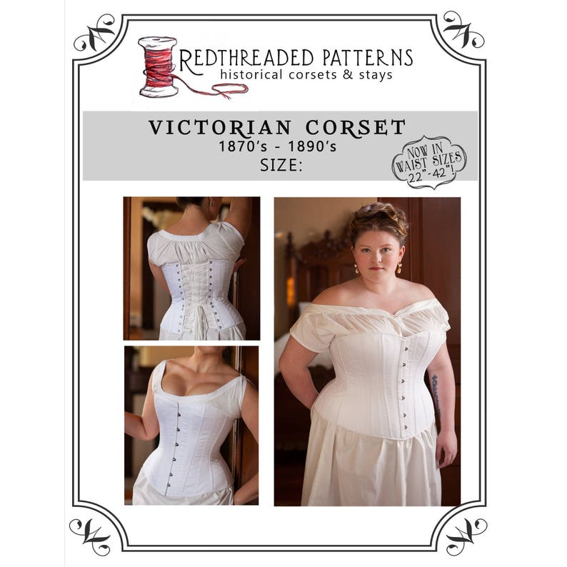 Victorian Corsets – Old Fashioned Corsets & Patterns     Size 26 PLUS (42 waist) Printable 1880s Victorian Corset Sewing Pattern $20.00 AT vintagedancer.com