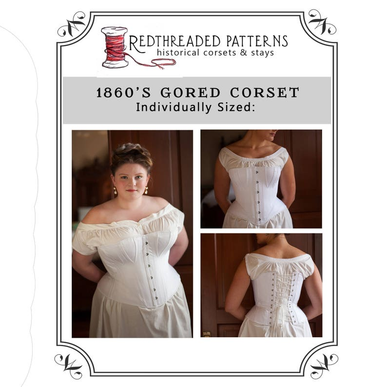 Victorian Corsets – Old Fashioned Corsets & Patterns     Size XS (22 waist) PDF 1860s Gored Corset Pattern $20.00 AT vintagedancer.com