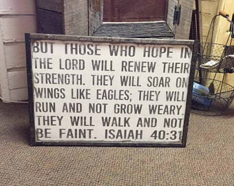 But those who hope in the Lord will renew their strength, distressed, rustic, framed hand painted wooden sign, scripture, religious, home