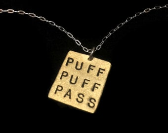 PUFF PUFF PASS--Brass Square Necklace, Marijuana, Weed, 420, Mixed Metal Necklace, Drugs, Hand Stamped, Metal Taboo
