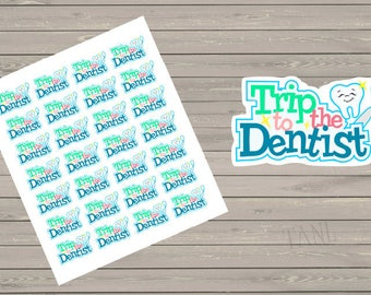 Planner Stickers, Dentist Stickers, Fits Erin Condren, Stickers, Appointment Stickers, Happy Planner, Reminder Stickers,