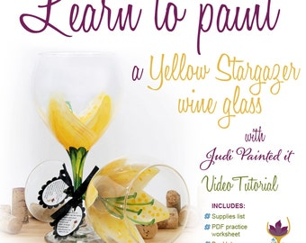 Stargazer, Wine glass painting, How to paint a yellow stargazer, wine glass, learn to paint glass, wine glass painting video, DIY