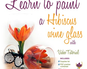 Wine glass painting, How to paint a Hibiscus, Hibsicus wine glass, learn to paint glass, how to paint glass, wine glass painting video, DIY