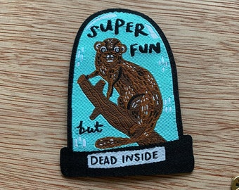 Super fun but dead inside woven iron on Patch