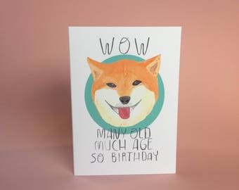Many old, much age, so birthday happy pup doge greetings card