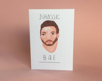 Jurassic Bae, Jurassic World, Chris Pratt, A6 love greetings card