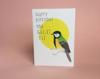 Happy Birthday You Great Tit