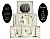 Printable Sheet of Happy Fall Yall to decoupage to 2X4 Wood Blocks , Pumpkin , Primitive , Instant Download , Halloween Chunky Stackable