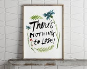 Floral Wall Art - There's Nothing To Lose! - Floral Wreath - PDF Poster - Printable Quote PDF - Digital Print - Printable Poster