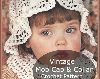Childs Hat Crochet, Childs Cap, Cap And Collar Vintage Mob Cap And Collar Child Size-- Crochet Pattern--Dates: 70's--Pdf File---DurhamDeals