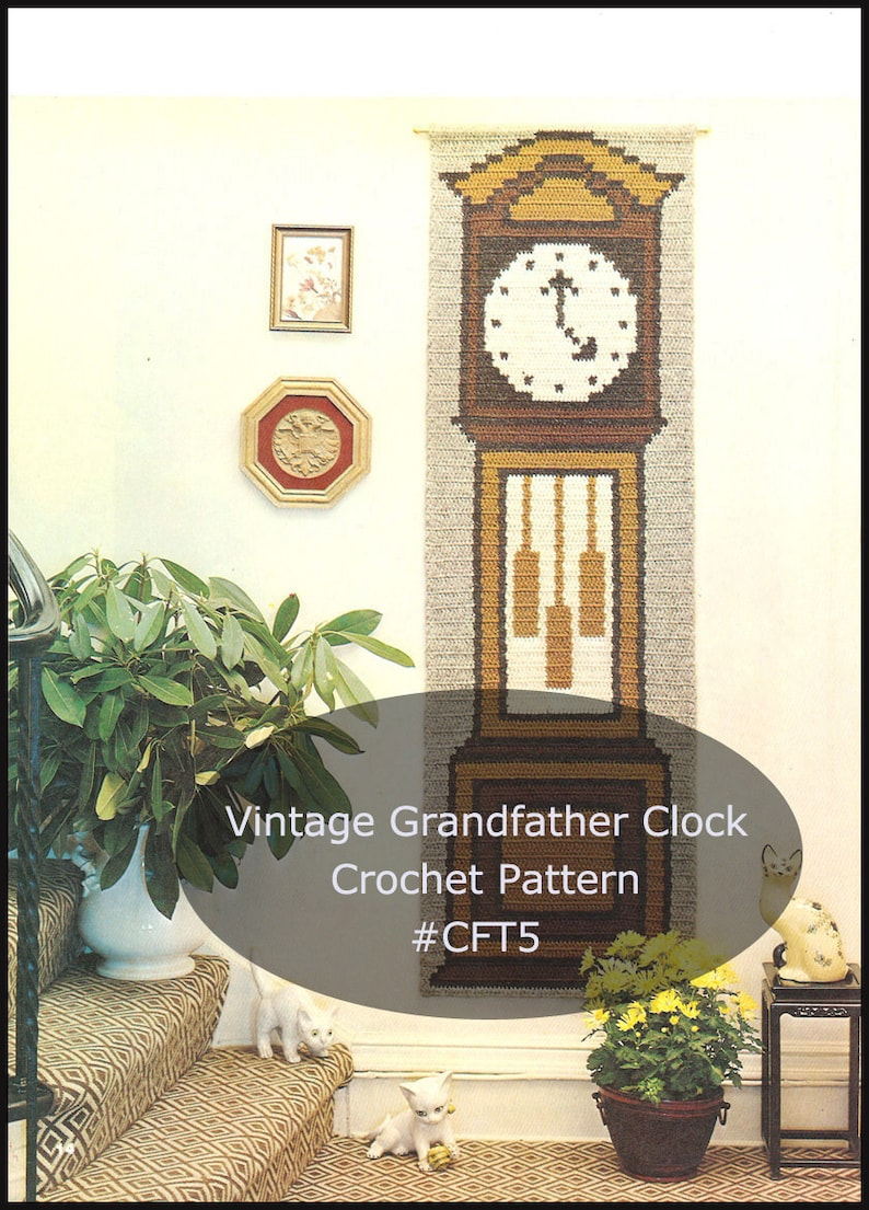 Grandfather Clock Crochet Pattern Clock To Crochet Wall Hanging Crochet  Pattern #CFT5-PDF FILE-Shipped Pattern Is Also Available-INQUIRE