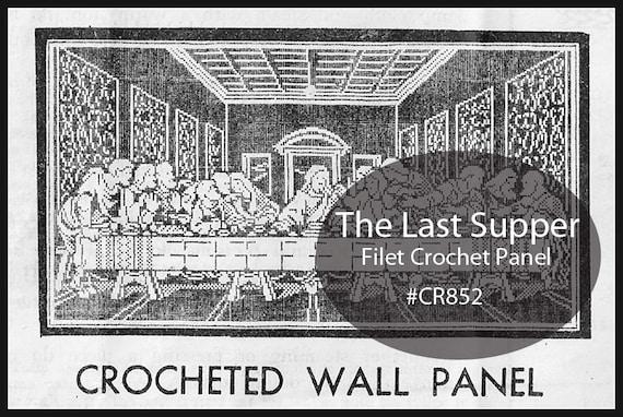 Last Supper Filet Crochet Wall Patternthe Last Supper Wall Etsy