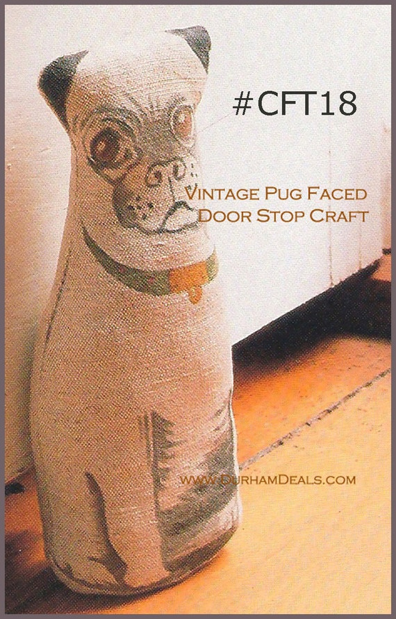 Dog Pug Dog Door Stop Sewing Pattern Pug Pillow Pattern Sewing Etsy