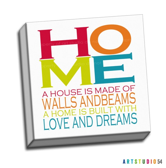 """Rainbow Colored - Home Walls Beams Love Dreams Typography Quote - 6""""x6"""" to 36""""x36"""" - 1.25 Bar Gallery Wrapped Canvas - artstudio54"""
