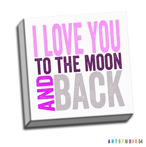 """Pink Purple Gray - I Love You to the Moon and Back Typography Quote - 6""""x6"""" to 36""""x36"""" - 1.25 Bar Gallery Wrapped Canvas - artstudio54"""