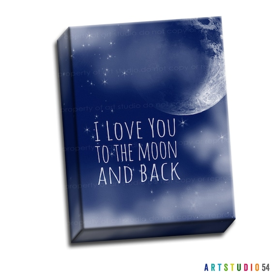 """I Love You to the Moon and Back Typography Quote Blue White Cloud - 8""""x10"""" to 20""""x24"""" - 1.25 Bar Gallery Wrapped Canvas - artstudio54"""