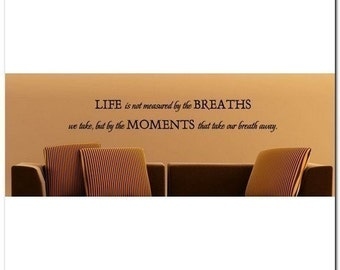 Life is Not Measured - Vinyl Wall Lettering Words