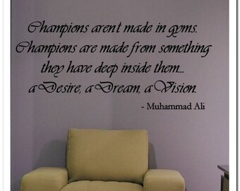 CHAMPIONS are MADE  - Vinyl Wall Lettering Words