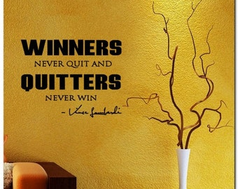WINNERS NEVER QUIT - Vinyl Wall Lettering Words Decor Art Decal