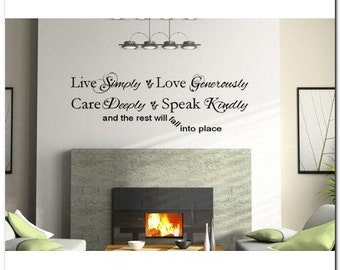 LIVE simply, LOVE generously... -Vinyl Wall Lettering Words Phrase