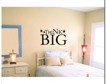 THINK BIG  - Vinyl Wall Lettering Words Decal