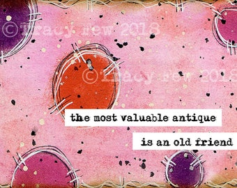 The Most Valuable Antique | Postcard | Original Design | Print | Mixed Media  | Art Journaling  | Mailable | Frameable | Friendship
