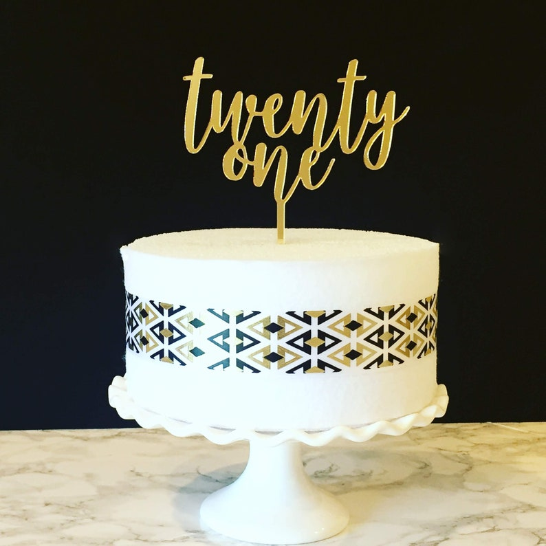 Twenty One Cake Topper 21st Birthday 21