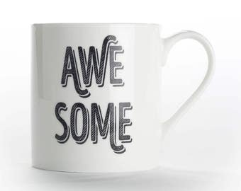 "Coffee mug, coffee cup ""Awesome"" bone china mug"