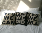 YES WE CAN, YES WE DID, YES WE WILL Set of Three Recycled Felt Applique Throw PIllows BUY THREE TOGETHER AND SAVE