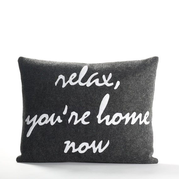 Decorative Pillow Throw Pillow Relax You're Home Etsy Impressive Relax Decorative Pillow