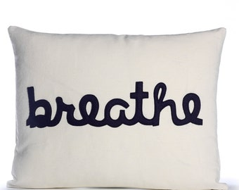 "BREATHE - recycled felt applique pillow 14"" x 18"" - more colors available"