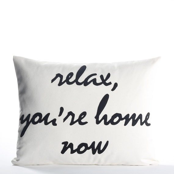 Decorative Pillow Throw Pillow Relax You're Home Etsy Awesome Relax Decorative Pillow