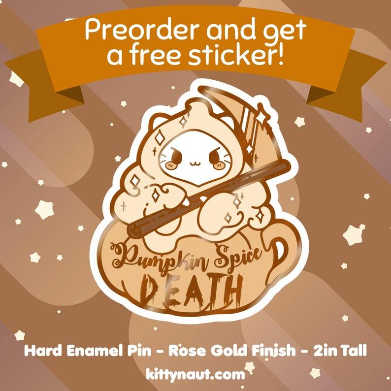 Pumpkin Spice DEATH  Hard Enamel Pin Preorder image 0