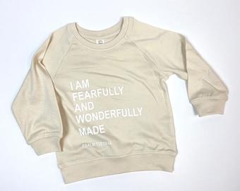 I Am Fearfully and Wonderfully Made Kids & Babies Organic Pullover • Neutral Terry Sweatshirt • Minimalist • Christian Sweatshirt